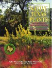 Native Texas Plants : Landscaping Region by Region